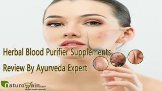 Herbal Blood Purifier Supplements Review By Ayurveda Expert