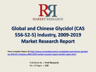 Glycidol Industry 2019 Forecasts for Global and Chinese Regi