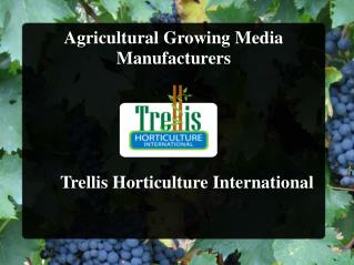 Agricultural Growing Media Manufacturers