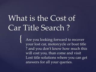 What is the Cost of Car Title Search ?
