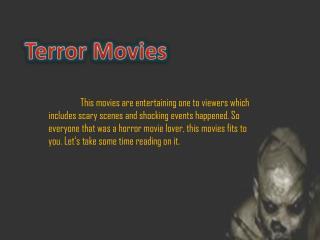 Terror Movies