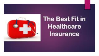 The Best Fit in Healthcare Insurance
