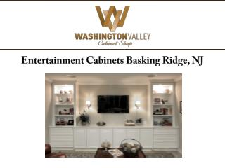 Entertainment Cabinets Basking Ridge, NJ