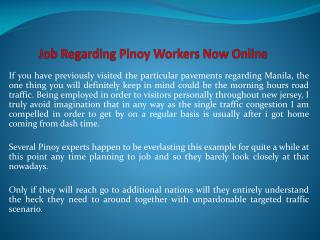 Job Regarding Pinoy Workers Now Online