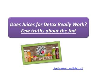 Does Juices for Detox Really Work? Few truths about the fad