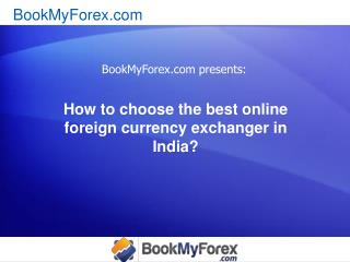 How to choose the best online foreign currency exchanger in
