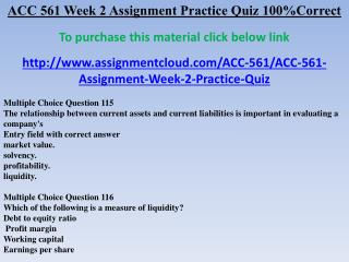ACC 561 Week 2 Assignment Practice Quiz 100%Correct