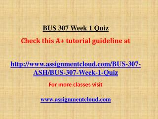 BUS 307 Week 1 Quiz