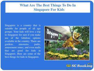 What are the best things to do in Singapore for kids