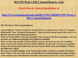 BUS 591 Week 1 DQ 2 Annual Reports (Ash)