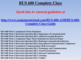 BUS 600 Complete Class