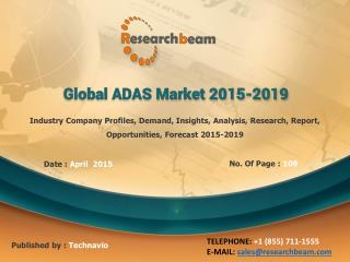 Global ADAS Market Size, Share, Growth, Forecast 2015-2019