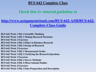 BUS 642 Complete Class