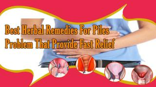 Best Herbal Remedies For Piles Problem That Provide Fast