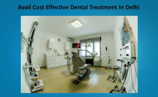 Dental hospitals in Delhi have very qualified dentists
