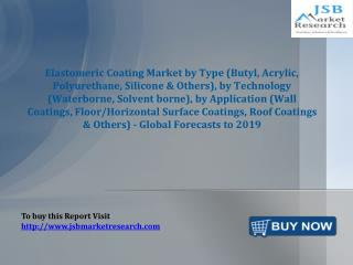 JSB Market Research: Elastomeric Coating Market