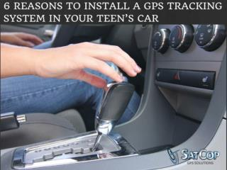 6 reasons to install a GPS tracking system in teen's car