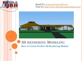 How to Create Perfect 3D Rendering Models