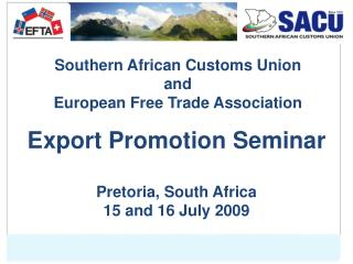 Southern African Customs Union and European Free Trade Association