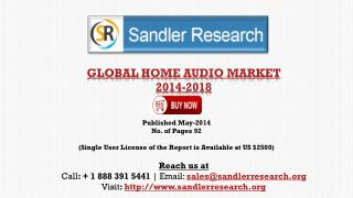 Global Home Audio Market Scenario & Growth Prospects 2018