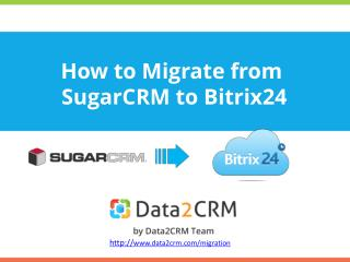 SugarCRM to Bitrix24: Practical Guide for Successful Switch