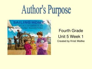 Fourth Grade Unit 5 Week 1 Created by Kristi Waltke