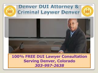 DUI Lawyer Denver CO