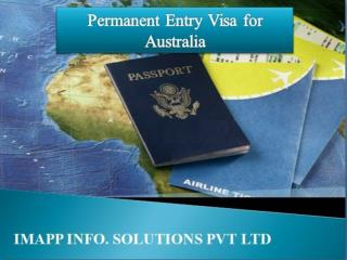Imapp info solution  permanent entry visa for australia