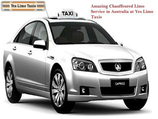 Amazing Chauffeured Limo Service in Australia at Yes Limo Ta