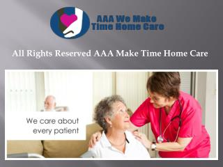 AAA We Make Time Home Care
