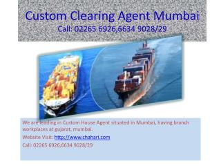 Clearing forwarding agent mumbai Gujarat,  custom clearing operators mumbai