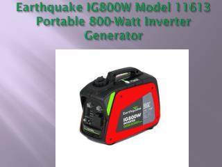 Earthquake IG800W Model Portable Generator review
