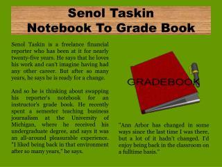 Senol Taskin Notebook To Grade Book