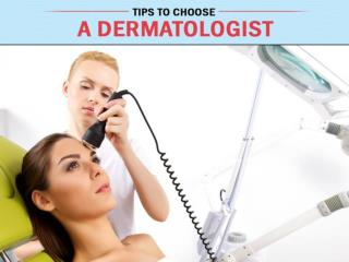 Tips to Choose Dermatologist in Aiken, SC