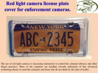 Red light camera license plate cover for enforcement cameras