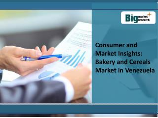 Bakery and Cereals Market in Venezuela