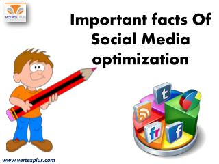 Important facts Of Social Media optimization