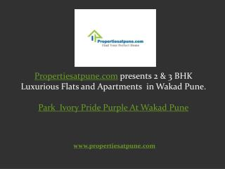 Park Ivory Wakad Pune by Pride Purple Group, 2/3 bhk flats