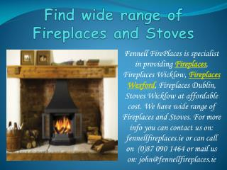 Find wide range of Fireplaces and Stoves