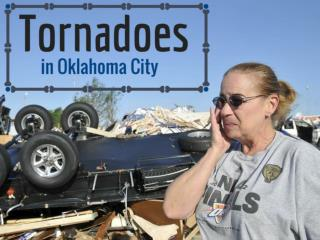 Tornadoes in Oklahoma City