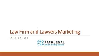 Lawyers and law firm Marketing
