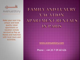 Family and Luxury Vacation Apartment Rentals in Paris