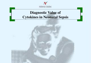 Diagnostic Value of  Cytokines in Neonatal Sepsis