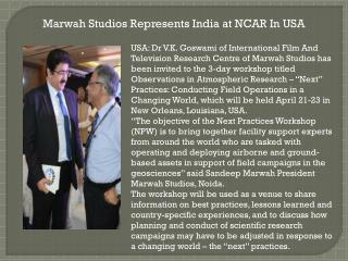 Marwah Studios Represents India at NCAR In USA