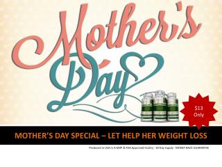Mothers Day Special Weight Loss Products by Juva Naturals