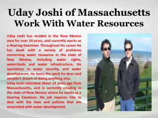 Uday Joshi of Massachusetts - Work With Water Resources