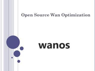 Open Source Wan Optimization