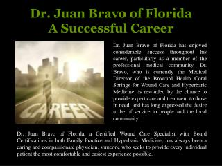 Dr. Juan Bravo of Florida - A Successful Career