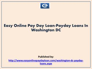 Easy Online Pay Day Loan-Payday Loans In Washington DC