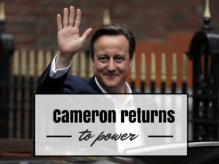 Cameron returns to power